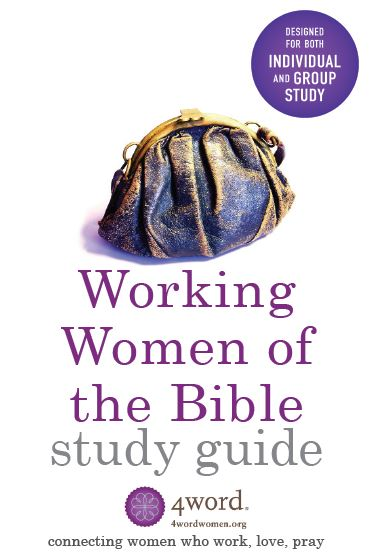 Working Women of the Bible Study Guide