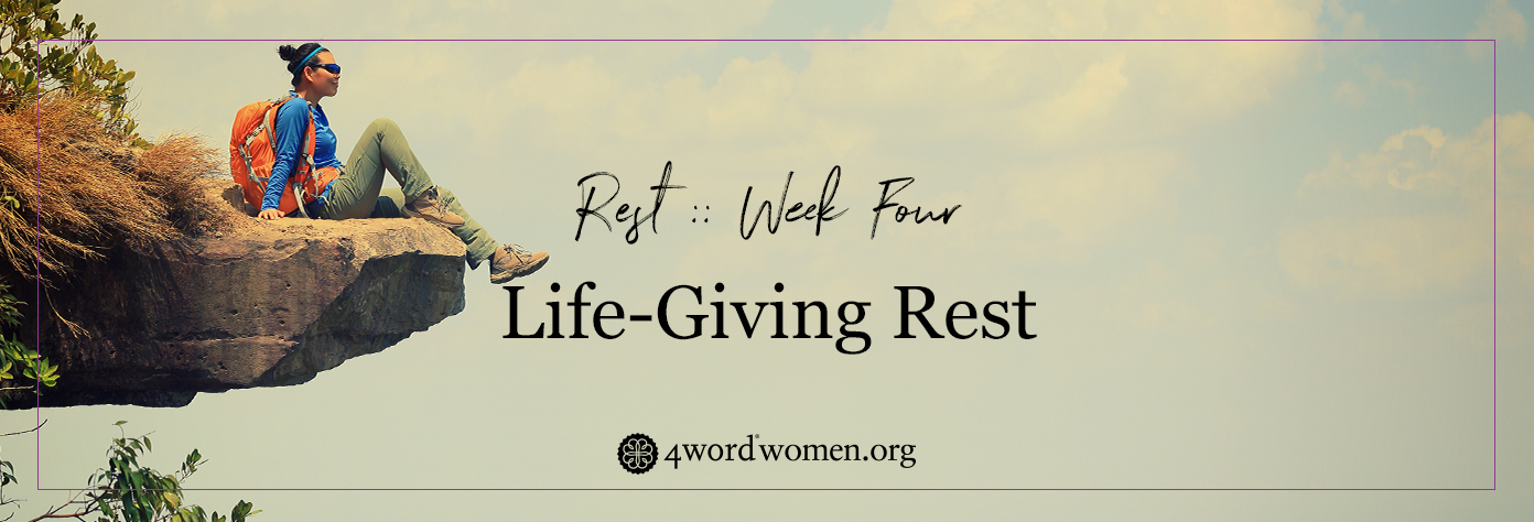 life-giving rest