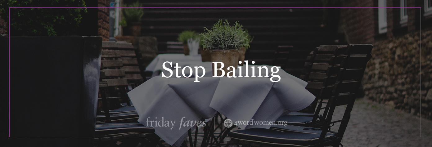 stop bailing