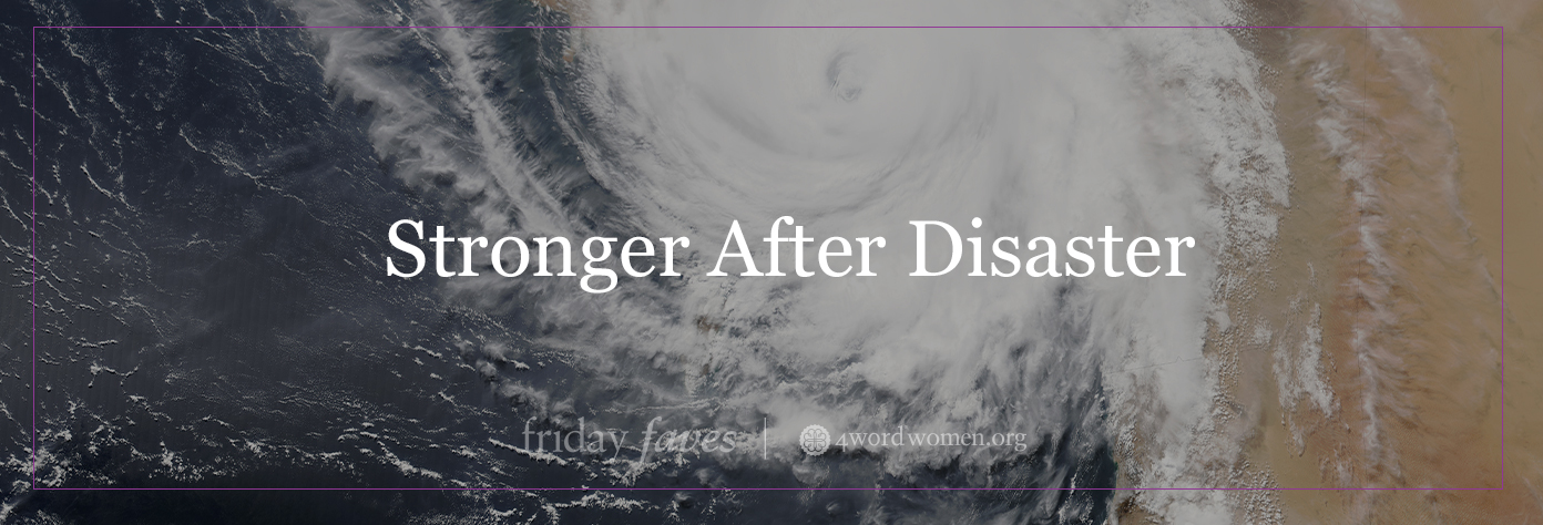 stronger after disaster