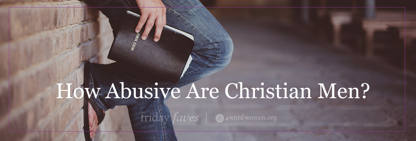 abusive Christian men