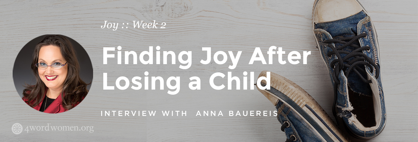 finding joy after losing a child