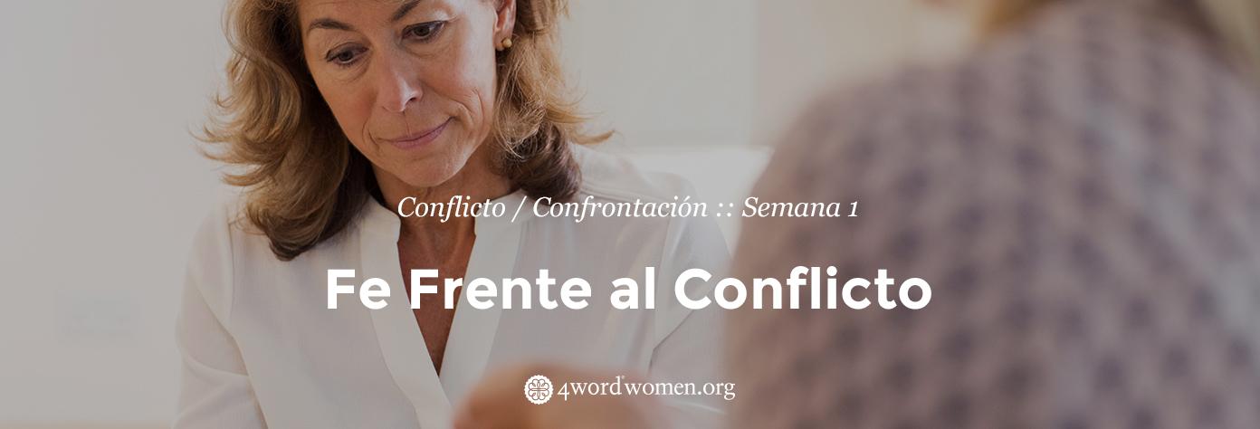 Fe Frente al Conflicto