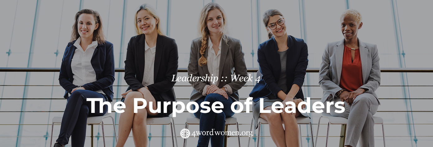 the purpose of leaders