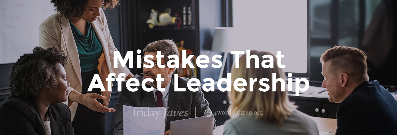 mistakes that affect leadership