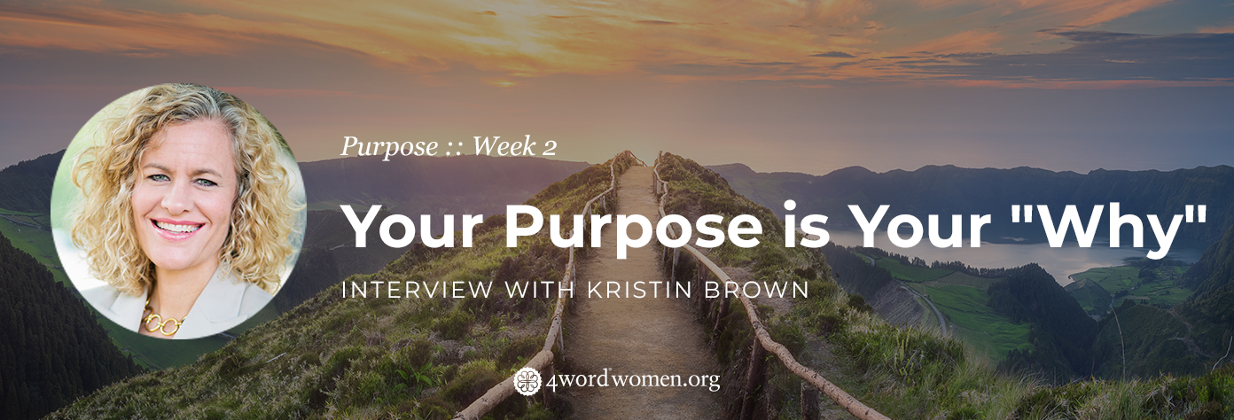 """Your Purpose is Your """"Why"""""""