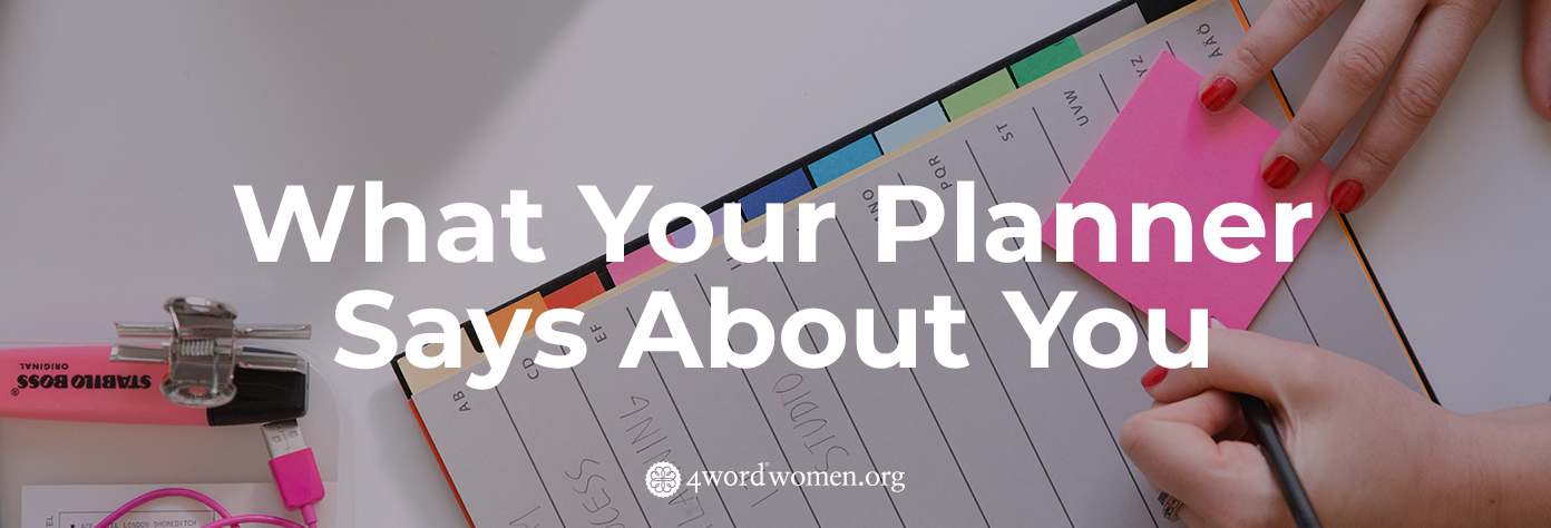 What Your Planner Says About You