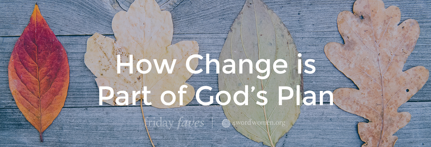 how change is part of god's plan
