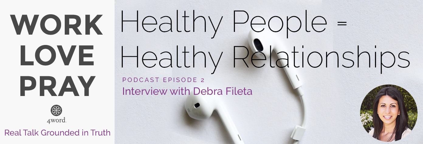 healthy people equal healthy relationships debra fileta
