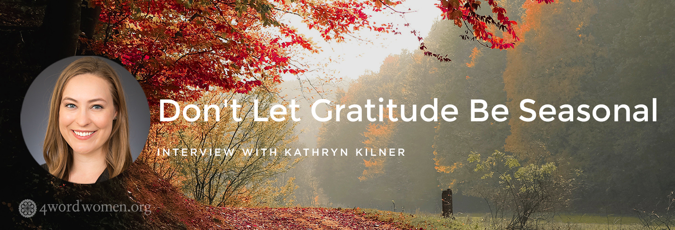 don't let gratitude be seasonal