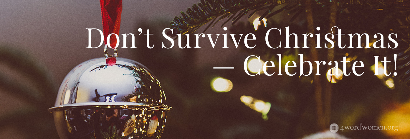 don't Survive Christmas celebrate it