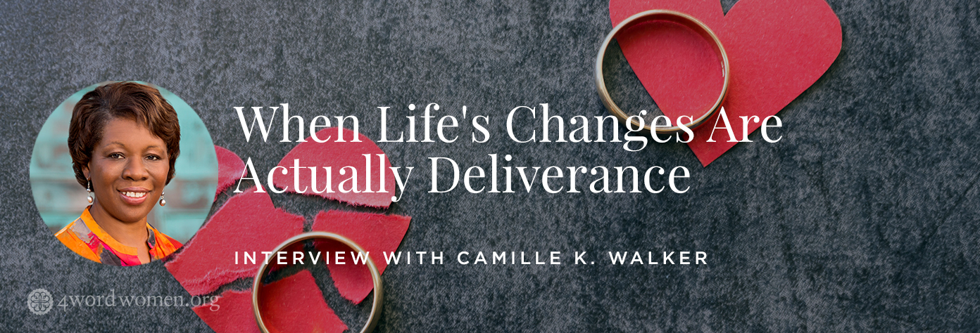 When Life's Changes Are Actually Deliverance