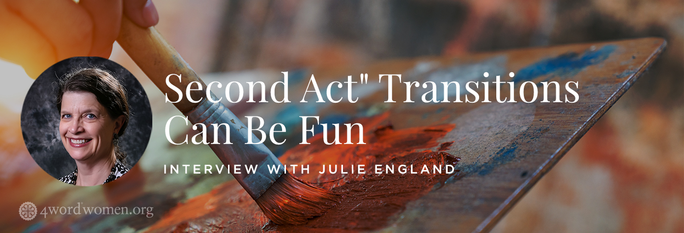 """Second Act"" Transitions Can Be Fun"