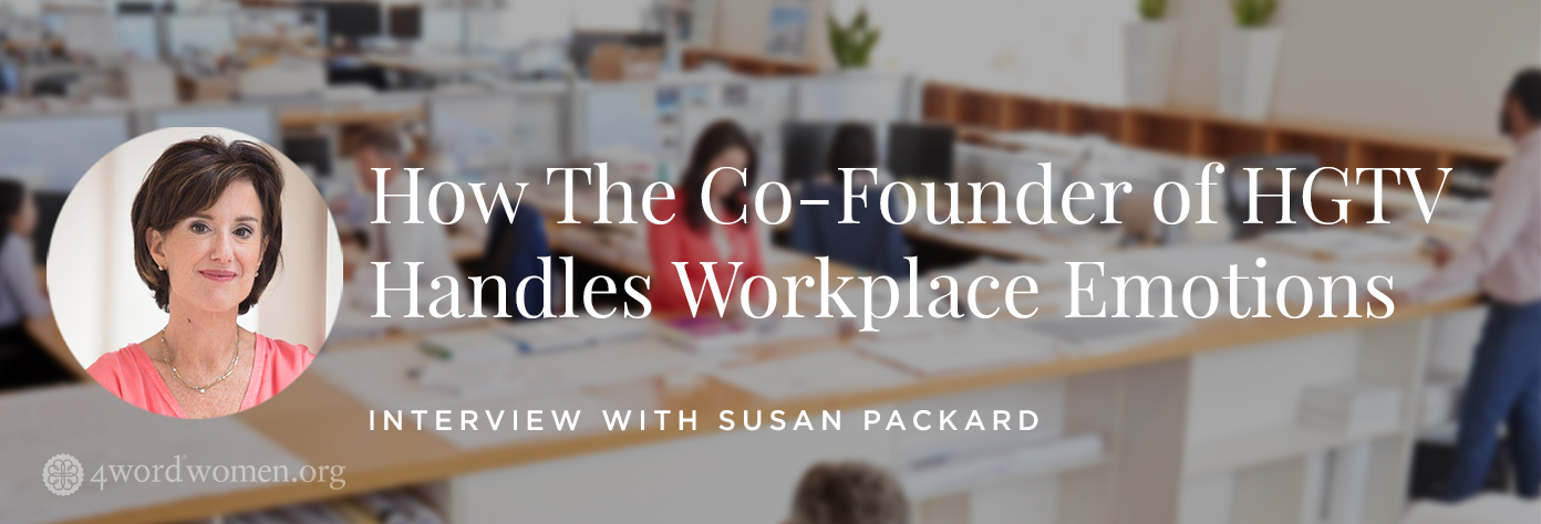 How The Co-Founder of HGTV Handles Workplace Emotions