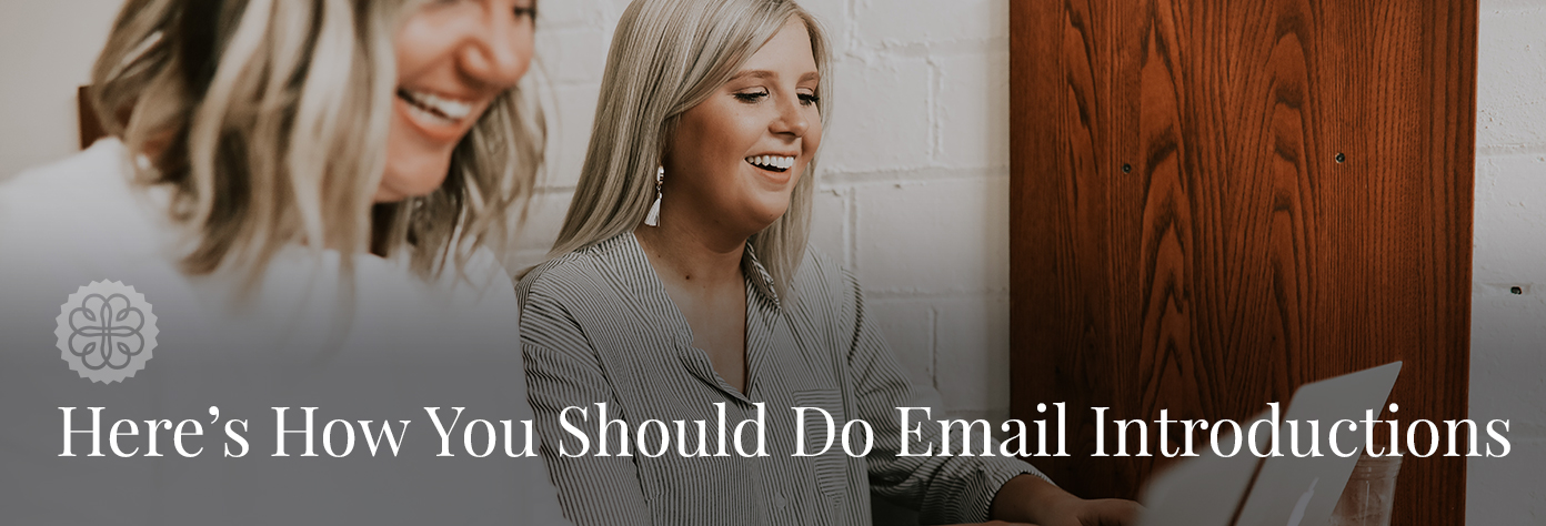 Here's How You Should Do Email Introductions